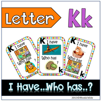 "Letter K  ""I have... Who has?"""