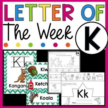 Letter K - Letter of the Week K - Letter of the Day K