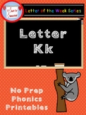 Letter K No Prep Printables