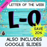 Letter K-O Bundle Unit for Special Education