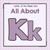 Letter K- Preschool Letter of the Week Unit