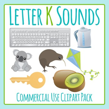 Letter K Sounds Clip Art Pack for Commercial Uses