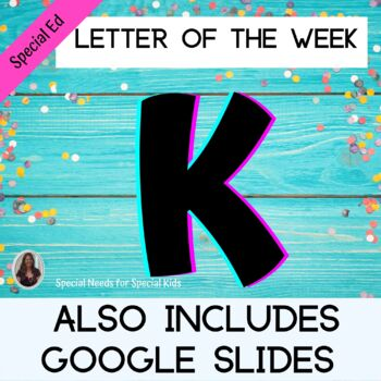 Letter of the Week Letter K Unit for Special Education