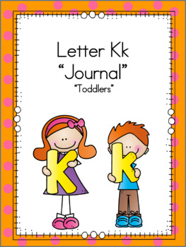Letter Kk Journal for Toddlers