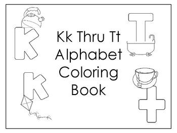 Letter Kk thru Tt Coloring Book