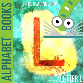 Letter L Alphabet Book - Helps Students Learn Letters and Sounds - ABC Book