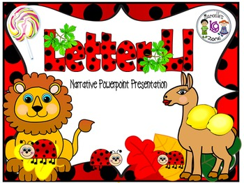 Letter L- NARRATIVE (TALKING) Power Point Presentation