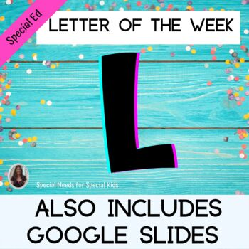 Letter of the Week Letter L Unit for Special Education