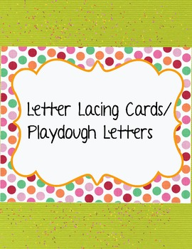 Letter Lacing/Playdough Cards