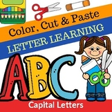 Letter Learning Color, Cut and Paste A-Z Capital Letters for Young Learners