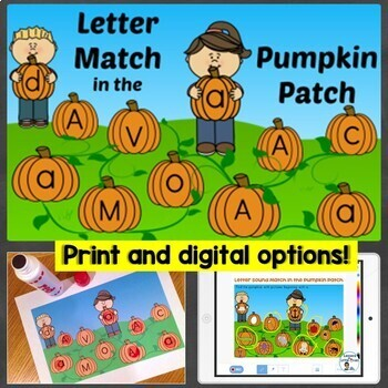 Letter & Letter Sound Match in the Pumpkin Patch Print & Digital Fall Letter Fun