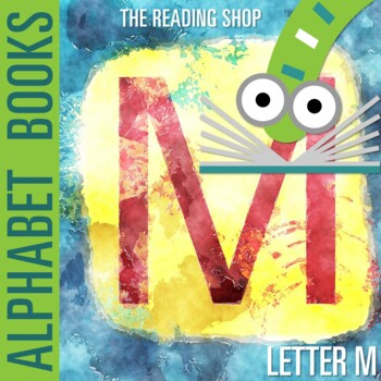 Letter M Alphabet Book - Helps Students Learn Letters and Sounds - ABC Book