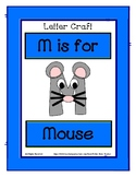 Letter M Craftivity - Mouse - Zoo Phonics Inspired - Color