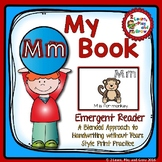 Letter M Emergent Reader - Letter Recognition and HWT Style print pages