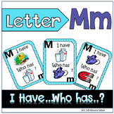"""Letter M  """"I have... Who has?"""""""
