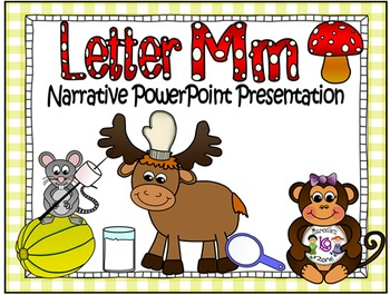 Letter M- NARRATIVE (TALKING) Power Point Presentation