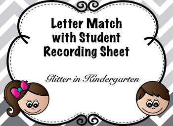 Letter Match Girl/Boy with Student Recording Sheet