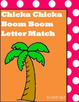 Letter Match Using Chicka Chicka Boom Boom