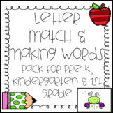 Letter Match and Making Words Pack for Kindergarten and Fi
