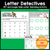 Letter Matching Activity Google Slides and PowerPoint