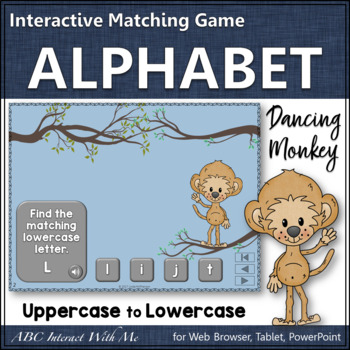 Letter Matching Uppercase & Lowercase Interactive Alphabet Game {Dancing Monkey}