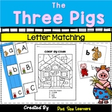 Letter Matching Activities With The Three Little Pigs