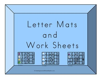 Letter Mats and Work Sheets
