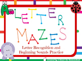 Letter Mazes: Letter Recognition and Beginning Sound Practice