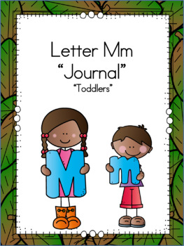 Letter Mm Journal for Toddlers