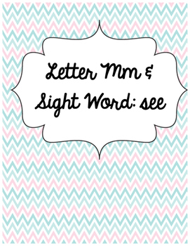 Letter Mm and Sight Word See