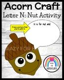Letter N Craft for Kindergarten: I'm a Nut (Acorn, Fall, Autumn)