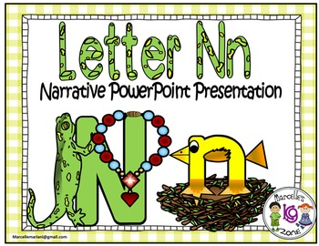 Letter N- NARRATIVE (TALKING) Power Point Presentation