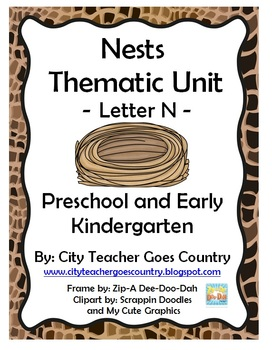 Letter N - Nest Thematic Unit (42 pages)