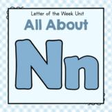 Letter N- Preschool Letter of the Week Unit