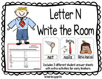 Letter N Write the Room- Includes 3 levels of answer sheets