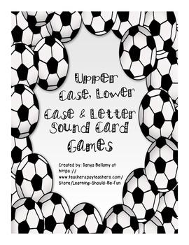 Letter Name Letter Sound Card Games - Soccer Themed
