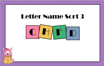 Letter Name Sort 3 Smartboard Lesson and Printable Activities