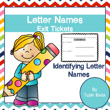 Letter Names Exit Tickets