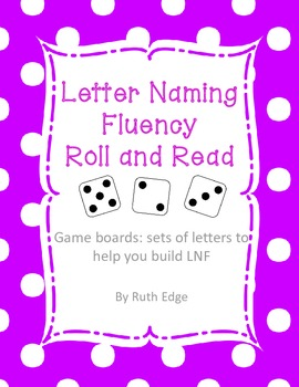 Letter Naming Fluency Roll and Read