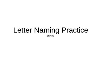 Letter Naming Practice Mixed