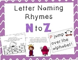 Letter Naming Rhymes N to Z