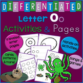 Letter O Unit - Differentiated Letter Writing Pages & Activities
