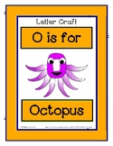 Letter O Craftivity - Octopus - Zoo Phonics Inspired - Col