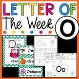 Letter O - Letter of the Week O - Letter of the Day O