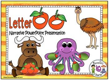 Letter O- NARRATIVE (TALKING) Power Point Presentation