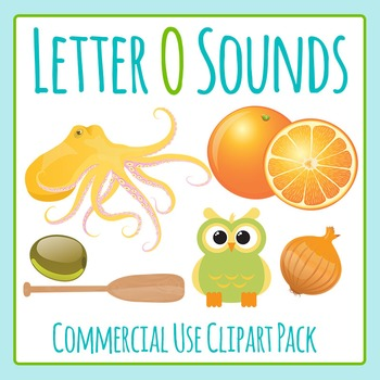 Letter O Sounds Clip Art Pack for Commercial Uses