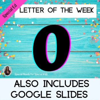 Letter of the Week Letter O Unit for Special Education