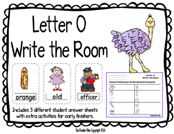 Letter O Write the Room- Includes 3 levels of answer sheets