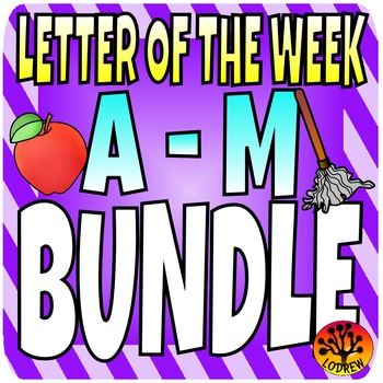 Alphabet Bundle Literacy Centers Letter Of The Week, Letters A to M