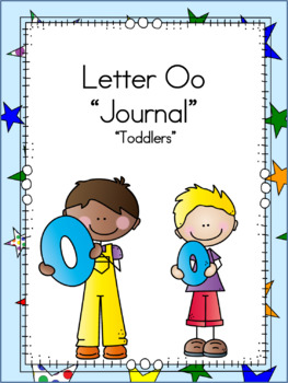 Letter Oo Journal for Toddlers
